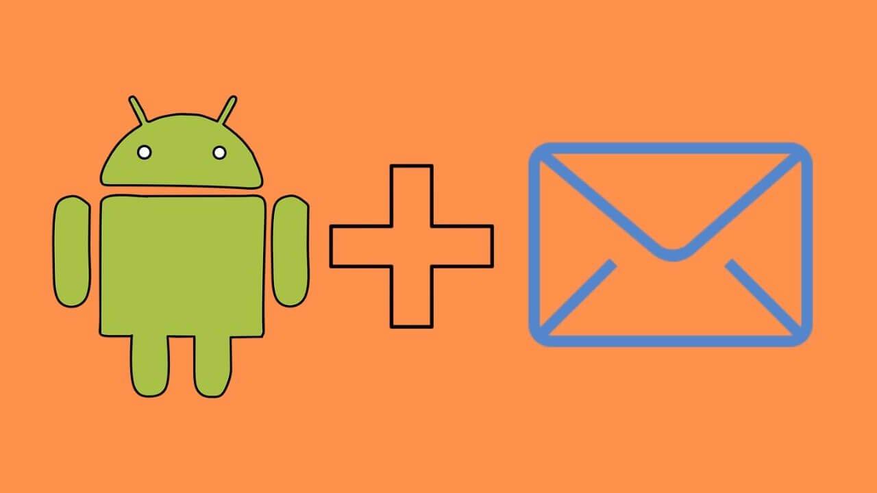 Android Cihazlarda E-Posta Kurulumu Nasıl Yapılır?