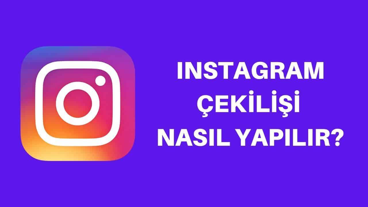 Instagram Çekiliş Yapma | Instagram Çekilişi Nasıl Yapılır?