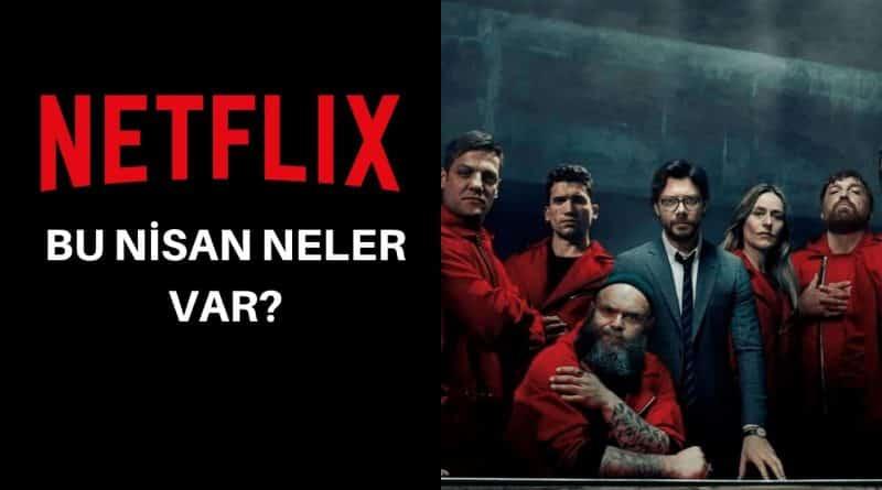 Netflix 2020 nisan ayında neler var