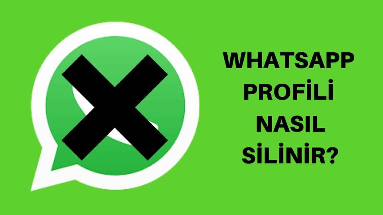 Whatsapp Profil Silme İşlemi Nasıl Yapılır?