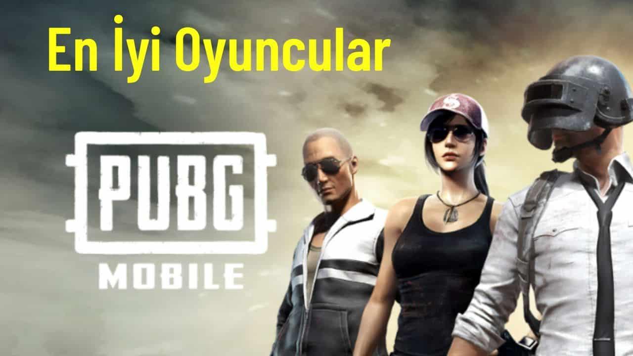 Türkiye'nin en iyi pubg mobile oyuncuları