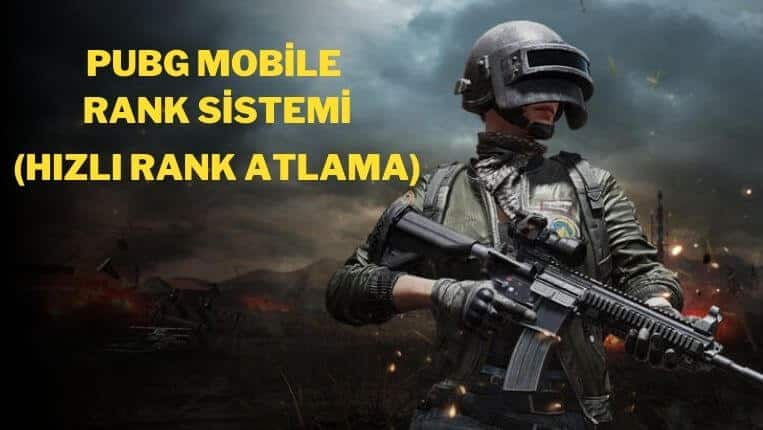 PUBG Mobile Rank Sistemi (Rütbe Atlama)